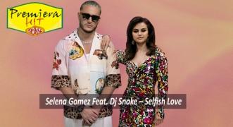Premiera Hit Vikend - 13 03 2021 - Selena Gomez Feat Dj Snake – Selfish Love