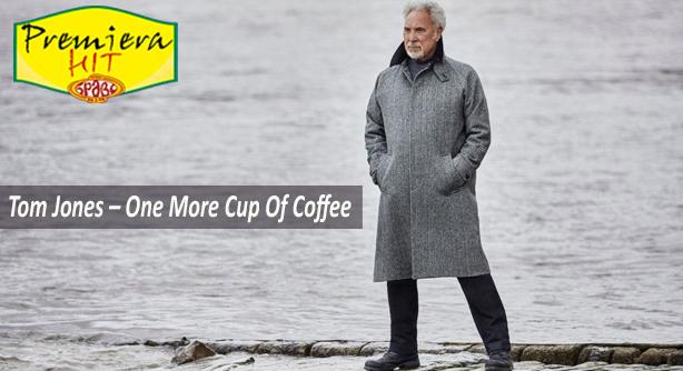 Premiera Hit Vtornik - 23 03 2021 - Tom Jones – One More Cup Of Coffee