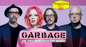 Premiera Hit Cetvrtok- 08 04 2021 - Garbage – The Men Who Rule The World