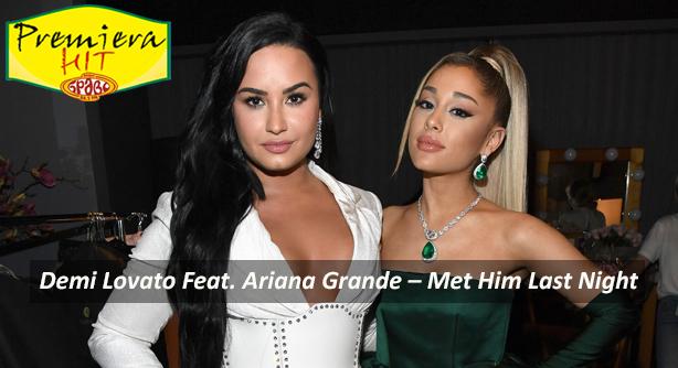 Premiera Hit Petok- 09 03 2021 - Demi Lovato Feat Ariana Grande – Met Him Last Night