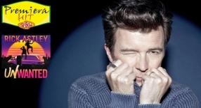 Premiera Hit Ponedelnik- 12 03 2021 - Rick Astley – Unwanted