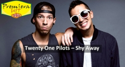 Premiera Hit Sreda- 14 03 2021 - Тwenty One Pilots – Shy Away