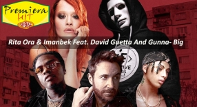 Premiera Hit Vikend- 10 03 2021 - Rita Ora Imanbek Feat David Guetta And Gunna- Big