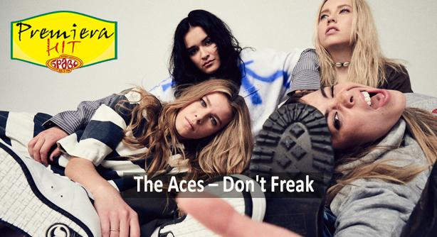 Premiera Hit Vikend- 08 05 2021 - The Aces – Dont Freak