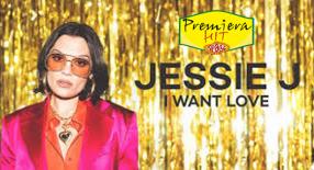 Premiera Hit Sreda 17 06 2021 - Jessie J – I Want Love