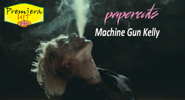 Premiera Hit Cetvrtok - 19 08 2021 - Machine Gun Kelly – Papercuts