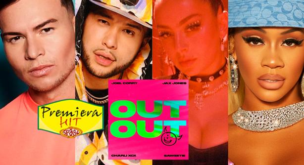 Premiera Hit Petok - 20 08 2021 - Joel Corry Jax Jones Feat Charli XCX & Saweetie – Out Out
