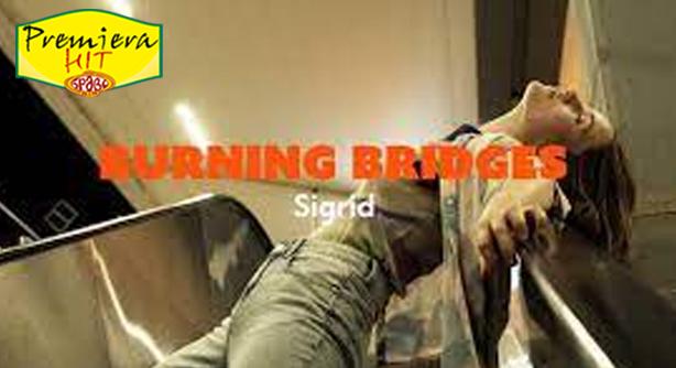 Premiera Hit Ponedelnik- 30 08 2021 - Sigrid – Burning Bridges