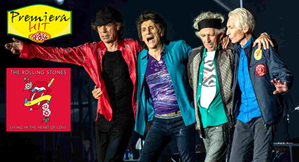 Premiera Hit Vikend 28 08 2021 - The Rolling Stones – Living In The Heart Of Love