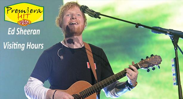 Premiera Hit Vtornik 24 08 2021 - Ed Sheeran – Visiting Hours