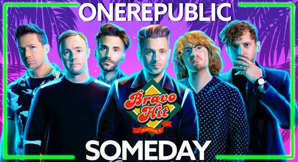 OneRepublic – Someday (Браво Хит)