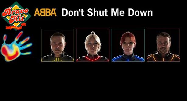 ABBA – Don't Shut Me Down (Браво Хит)