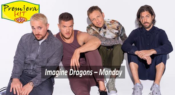 Imagine Dragons – Monday (Премиера Хит)