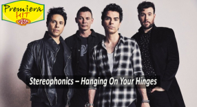 Premiera Hit Cetvrtok 16 09 2021 -Stereophonics – Hanging On Your Hinges