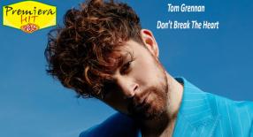 Premiera Hit Petok 10 09 2021 - Tom Grennan – Dont Break The Heart