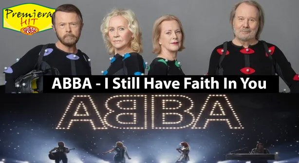 ABBA – I Still Have Faith in You (Премиера Хит)
