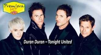 Premiera Hit Vikend 02 10 2021 - Duran Duran – Tonight United