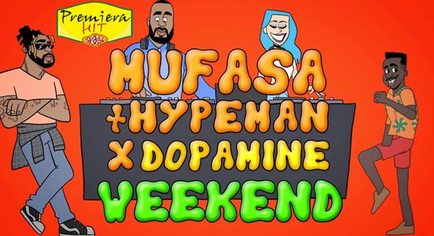 Mufasa Feat. Hypeman & Dopamine – Weekend (Премиера Хит)