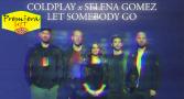 Premiera Hit Ponedelnik 18 10 2021 - Coldplay Fea Selena Gomez – Let Somebody Go